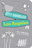 img - for City Doodles: Los Angeles book / textbook / text book