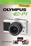 Magic Lantern Guides®: Olympus E-P1