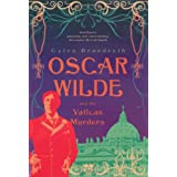 Oscar Wilde and the Vatican Murders (Oscar Wilde Mysteries 5)by Gyles Brandreth
