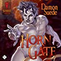 Horn Gate (       UNABRIDGED) by Damon Suede Narrated by Charlie David