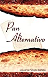 img - for Pan Alternativo by Giovanni Petrella Battista (2002-05-08) book / textbook / text book