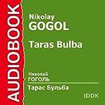 Taras Bulba [Russian Edition] | Nikolai Gogol