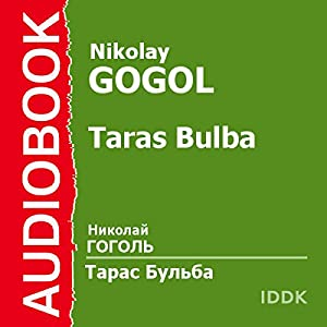 Taras Bulba [Russian Edition] Audiobook
