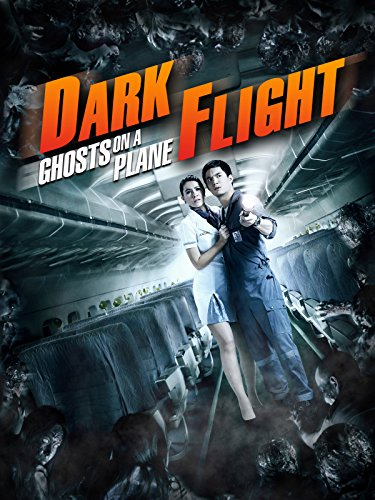 Dark Flight - Ghosts on a Plane