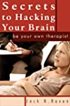 Secrets To Hacking Your Brain: Be You...