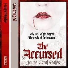 The Accursed | Livre audio Auteur(s) : Joyce Carol Oates Narrateur(s) : Grover Gardner