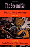 The Second Set: The Jazz Poetry Anthology (Jazz Poetry Anthology Vol. 2)