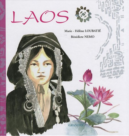 Laos, pays de la sérénité