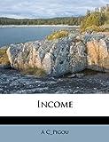 Income (117858724X) by C_Pigou, A