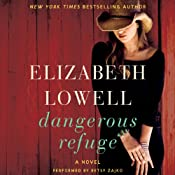 Dangerous Refuge: A Novel | [Elizabeth Lowell]
