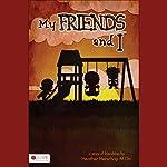 My Friends and I | Heather Herschap