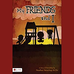 My Friends and I Audiobook