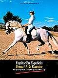 img - for Equitaci n Espa ola, Doma, Arte Ecuestre, Enganches y Toreo a Caballo book / textbook / text book