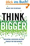 Think Bigger: Developing a Successful...
