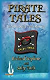 Pirate Tales (Salty's Tales) (Volume 1)