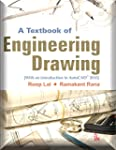 A Textbook of Engineering Drawing [Al...