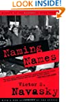 Naming Names: With a New Afterword by...