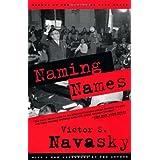 Naming Names ~ Victor S. Navasky