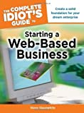 img - for The Complete Idiot's Guide to Starting a Web-Based Business (Complete Idiot's Guides (Computers)) by Slaunwhite, Steve(September 1, 2009) Paperback book / textbook / text book