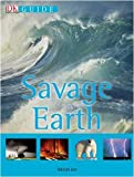 Savage Earth (DK Guide) (1405314028) by Day, Trevor