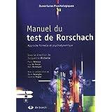 Manuel du test de Rorschach : Approche formelle et psychodynamique