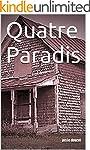 Quatre Paradis (French Edition)