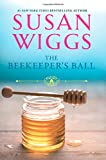 The Beekeeper's Ball (Bella Vista Chronicles)