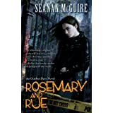 Rosemary and Rue: An October Daye Novel ~ Seanan McGuire