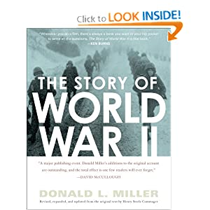 The Story of World War II: Revised, expanded, and updated from the original text Henry Steele Commanger