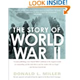 The Story of World War II: Revised, expanded, and updated from the original text by Henry Steele Commanger