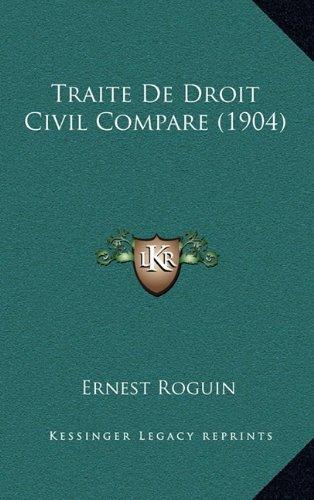 Traite de Droit Civil Compare (1904)