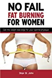 img - for No Fail Fat Burning For Women: Get the weight loss edge for your optimal physique book / textbook / text book
