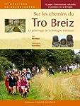 Sur les chemins du Tro Breiz : Le p�l...