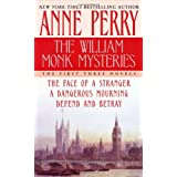 The William Monk Mysteries: The First Three Novelsby Anne Perry