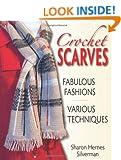 Crochet Scarves: Fabulous Fashions - Various Techniques