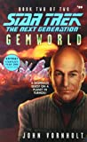 Gemworld: Book Two Of Two (Star Trek: The Next Generation 59)