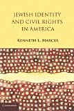 : Jewish Identity and Civil Rights in America
