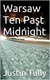 img - for Warsaw Ten Past Midnight book / textbook / text book