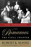 The Romanovs: the Final Chapter (0345406400) by Robert K. Massie