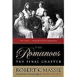 The Romanovs: the Final Chapter ~ Robert K. Massie