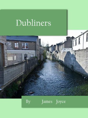 James Joyce - Dubliners by James Joyce (Annotated)