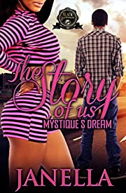 Mystiques Dream: The story of us