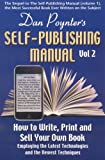 img - for Dan Poynter's Self-Publishing Manual: How to Write, Print and Sell Your Own Book (Volume 2) book / textbook / text book