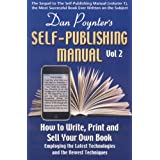 Dan Poynter's Self-Publishing Manual, Volume 2: How to Write, Print and Sell Your Own Bookby Dan Poynter