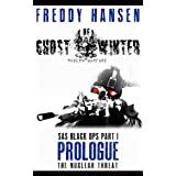 Ghost Of Winter PROLOGUE (Modern Warfare Series 1 SAS Black Ops Part 1) ~ Freddy Hansen