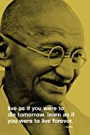 ISP00097 - Gandhi, Live Forever Quote 24x36
