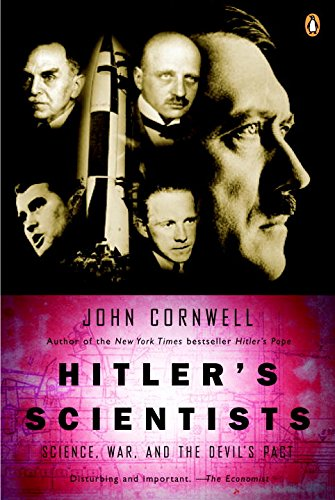 Hitler's Scientists: Science, War, and the Devil's Pact PDF