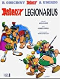 Asterix Legionarius (Latin Edition of Asterix the Legionary)
