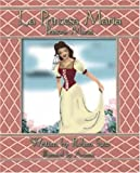 img - for La Princesa Mar a: Princess Maria (English and Spanish Edition) book / textbook / text book