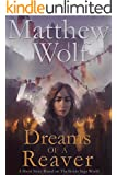 Dreams of a Reaver: A Ronin Saga Short Story
